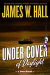 Under Cover of Daylight by James W. Hall
